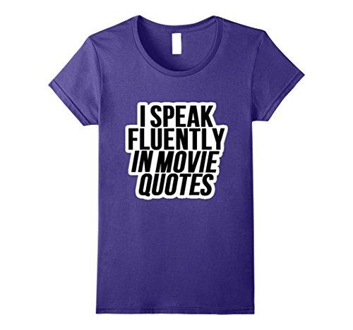 Womens I Speak Fluently In Movie Quotes  Watch Lot Of Movies Tshirt Medium Purple
