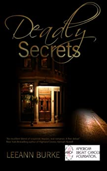 Deadly Secrets: Family secrets can be deadly by [Burke, Leeann]