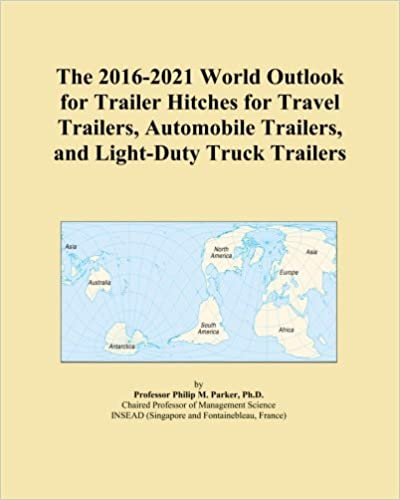 Trailers And Hitches >> The 2016 2021 World Outlook For Trailer Hitches For Travel