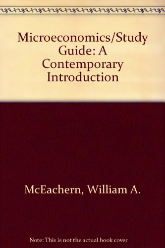 Study Guide (Micro) for Economics: A Contemporary Introduction