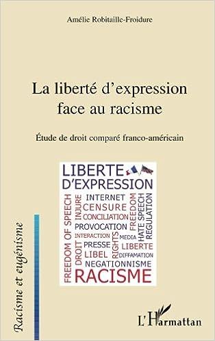 En ligne Liberte d'Expression Face au Racisme Etude de Droit Compare Franco Americain pdf ebook