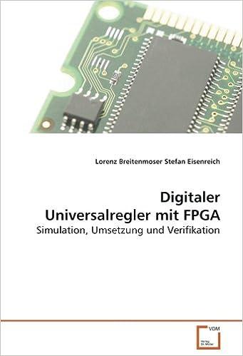 Book Digitaler Universalregler mit FPGA: Simulation, Umsetzung und Verifikation