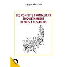 Les conflits frontaliers sino-vietnamiens: De 1885 à nos jours (Quaero) (French Edition)