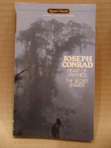 Heart of Darkness & The Secret Sharer (A Signet Classic)