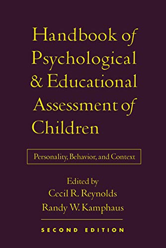 Handbook of Psychological and Educational Assessment of Children, 2/e: Personality, Behavior, and Context