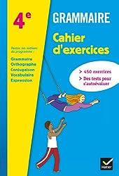 Grammaire 4e éd. 2013 - Cahier d'exercices de l'élève