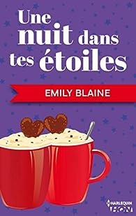 Une nuit dans tes étoiles par Emily Blaine