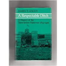 A respectable ditch: A history of the Trent-Severn Waterway, 1833-1920