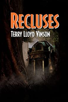 Recluses by [Vinson, Terry Lloyd]