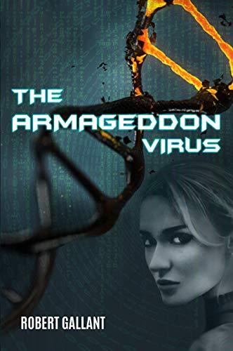 The Armageddon Virus by [Gallant, Robert]