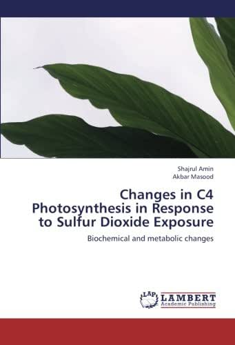 Changes in C4 Photosynthesis in Response to Sulfur Dioxide Exposure: Biochemical and metabolic changes