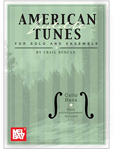 American Fiddle Tunes for Solo & Ensemble: Cello, Bass and Piano - American Fiddle Publications Traditional