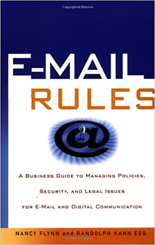 Amazon com: E-Mail Rules: A Business Guide to Managing