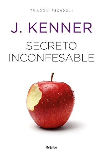 Secreto inconfesable (Trilogía Pecado 1) (Spanish Edition)