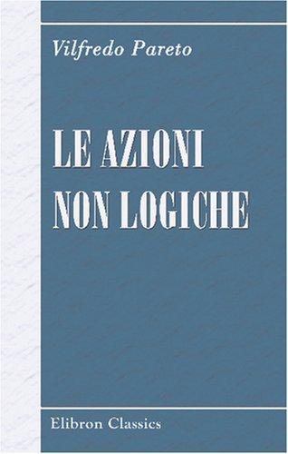Download Le Azioni Non Logiche (Italian Edition) ebook