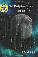 Preludio: Episodi uno, due, tre (Italian Edition) Paperback