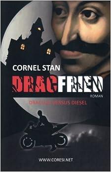 Dracfried: Dracula versus Diesel: Roman. Editia alb-negru