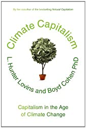 Climate Capitalism: Capitalism in the Age of Climate Change