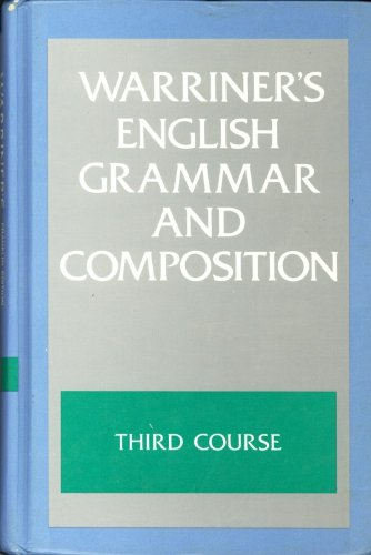 Warriner's English Grammar & Composition: Third Course Grade Nine