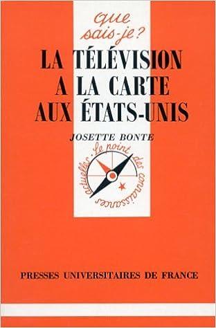Ipod télécharge des livres audio La télévision à la carte aux Etats-Unis PDF RTF by Josette Bonte