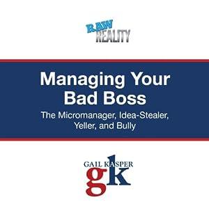 Managing Your Bad Boss Audiobook