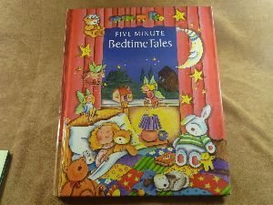 Five Minute Bedtime Tales
