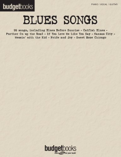 Blues Songs Songbook: Budget Books