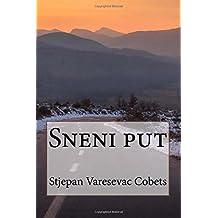 Sneni put (Croatian Edition)