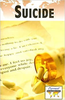 Descargar Libro Suicide (current Controversies (library)) Kindle Puede Leer PDF
