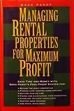 Managing Rental Properties for Maximum Profit, Greg M. Perry, 1559583142