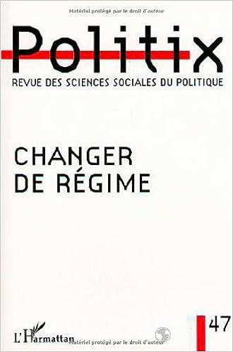Livres Changer de régime. Politix numéro 47 pdf ebook
