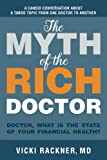 The Myth of the Rich Doctor: Doctor, what is the state of your financial health?