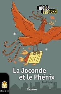 La Joconde et le Phénix par Benoît Demazy