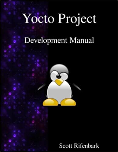 Buy Yocto Project Development Manual Book Online at Low Prices in