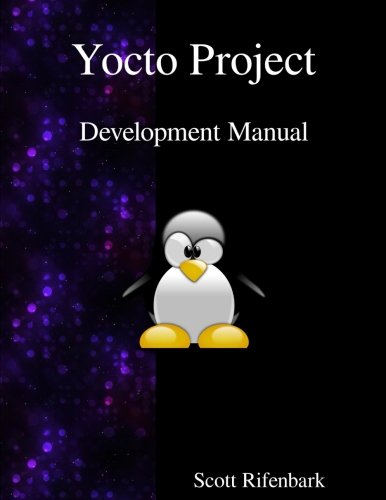 Yocto Project Development Manual