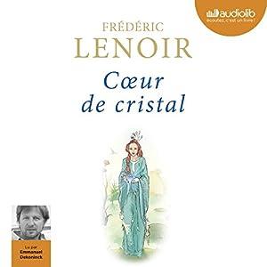 Cœur de cristal | Livre audio