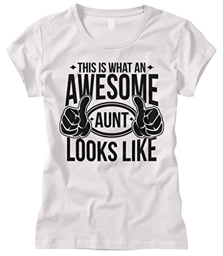 Cybertela Women's This Is What An Awesome Aunt Looks Like Fitted T-Shirt (White, Large)
