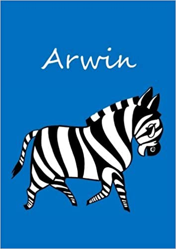 Ebooks downloaden gratis Nederlands Arwin: individualisiertes Malbuch / Notizbuch / Tagebuch - Zebra - A4 - blanko (German Edition) B01GEDSXDW ePub