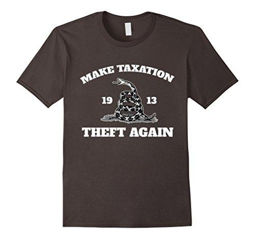 Mens Make Taxation Theft Again 1913 T Shirt  Gadsden Snake Style 2Xl Asphalt