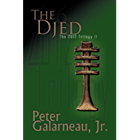The Djed (The 2012 Trilogy, Book 2) (English Edition)
