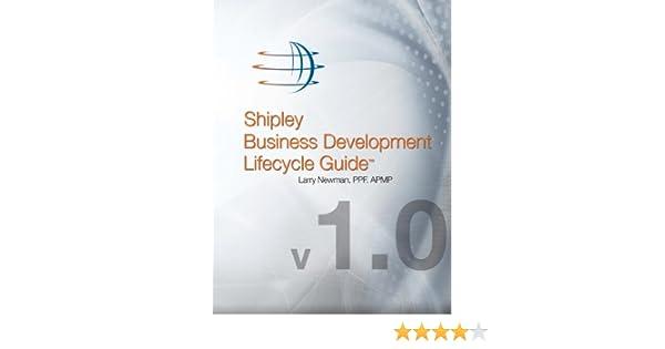 Amazon shipley business development lifecycle guide ebook amazon shipley business development lifecycle guide ebook larry newman ppfapmp kindle store fandeluxe Images