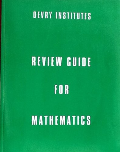 Devry Institutes Review Guide for Mathematics