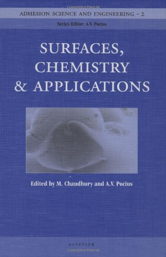 Adhesion Science and Engineering: Surfaces, Chemistry and Applications (Annals of Discrete Mathematics)