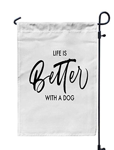 GROOTEY Welcome Outdoor Garden Flag Home Yard Decorative 12X18 Inches Life Better Dog Phrase Ink Modern Calligraphy Isolated White Background a Double Sided Seasonal Garden Flags
