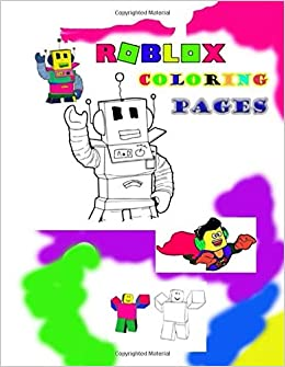 Roblox Coloring Pages Roblox Coloring Book For Kids Great Gift For Kids Happyfun Roblox Wahryan 9798631836808 Amazon Com Books