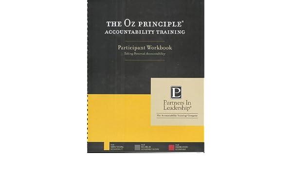 The Oz Principle Accountability Training Participant Workbook