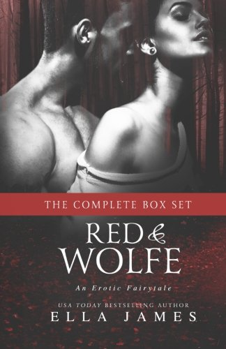 Download Red & Wolfe: An Erotic Fairytale ebook