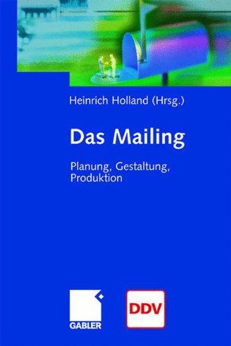 Das Mailing: Planung, Gestaltung, Produktion