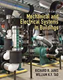 img - for Richard R. Janis: Mechanical and Electrical Systems in Buildings (Hardcover - Revised Ed.); 2013 Edition book / textbook / text book