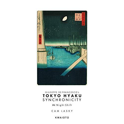 Tokyo Hyaku Synchronicity #04 Night Shift